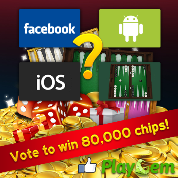 Vote for Your Favorite Way to Play Backgammon and Win 80,000 Chips!