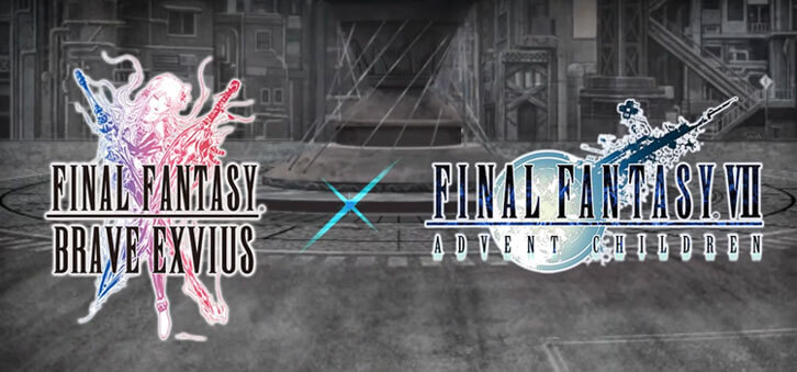 Final Fantasy VII: Advent Children Collaboration Event Now Available in Final Fantasy Brave Exvius