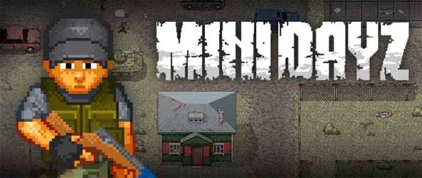 Mini DAYZ - Survive the zombie apocalypse in the wild in Mini DAYZ.