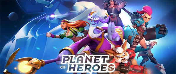 Planet of Heroes - Play this epic MOBA game that you can enjoy in the comfort of your mobile device.