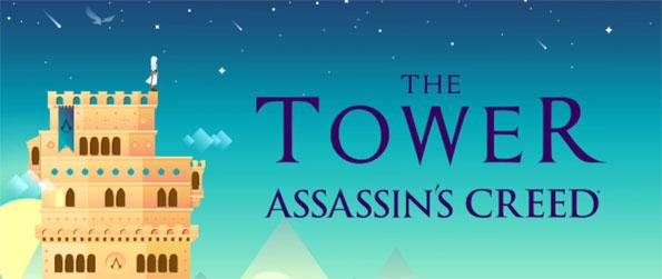 The Tower Assassin's Creed - Enjoy this captivating tower building game that comes with a refreshing thematic twist.