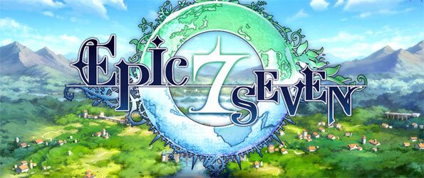 Epic Seven - Set foot into a world of magic and intrigue in this exceptional mobile based RPG that's a step above the rest.
