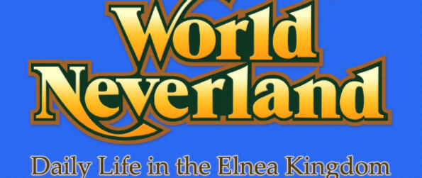 WorldNeverland - Elnea Kingdom: Life SimulationRPG - Become a part of the kingdom and settle down to become a citizen with a family!