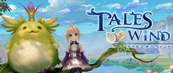 Tales of Wind - Prepare yourself for the adventure of a lifetime in a land of fantasy!