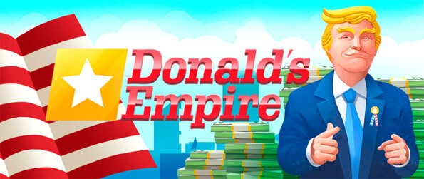 Trump's Empire - Establish an enormous empire in this addicting idling game that doesn't disappoint at all.