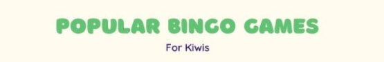 Most Popular Bingo Games among Kiwis preview image