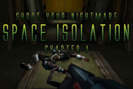 Shoot Your Nightmare: Space Isolation thumb