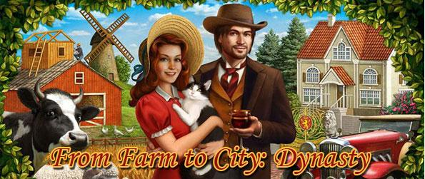 From Farm to City: Dynasty - Make a glorious achievement out of your humble inheritance property as you build your own bustling business empire in this wonderful management game.