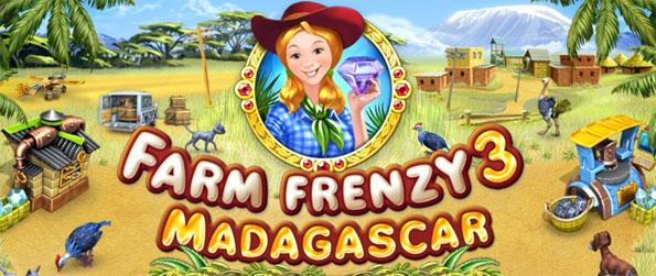 Farm Frenzy 3: Madagascar - Build your own farm from scratch and turn it into a cash cow.
