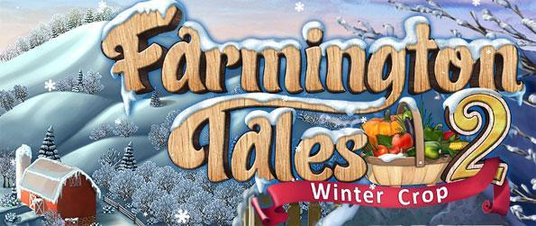 Farmington Tales 2: Winter Crop - Explore a world of Hidden Object puzzles and farm gameplay.