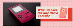 Why We Love Playing Retro Games? thumb