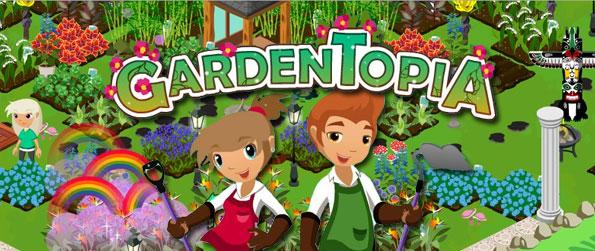 Gardentopia - Hottest growing garden game on Facebook!