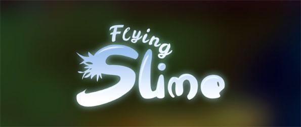 Flying Slime - Swing among the tress with Slimie in Flying Slime.