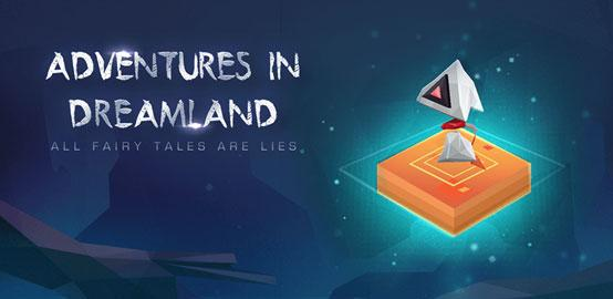 GOMO GAMES Launches Adventures in Dreamland for App Store & Google Play