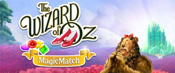 Wizard of Oz: Magic Match - Relive the timeless tale of the Wizard of Oz through this unique match-3 puzzle game by Zynga, Wizard of Oz: Magic Match!