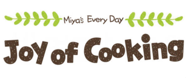 Miya's Everyday Joy of Cooking - Experience the healing sensation of cooking up a hearty meal after a stressful day!