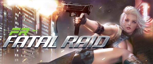 Fatal Raid - Save Nova City from the blood thirsty zombies in Fatal Raid.