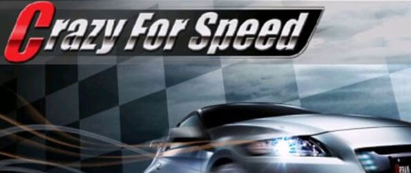 Crazy for Speed - Drive on roads across different terrains, be it the rocky Alps or sandy Nevada, in Crazy for Speed!