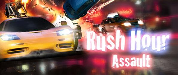 Rush Hour Assault - Participate in high octane races as you try to prove yourself as the best driver in town.
