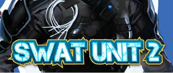 SWAT Unit 2 - Survive as long as you can against the endless hordes in each level.