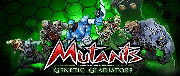 Mutants: Genetic Gladiators - Use your unique Psychic Skills to control and lead a selection of genetic gladiators to train and breed them in order to defeat your enemies and advance in the game.