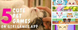 5 Cute Pet Games on Girlgames.app thumb