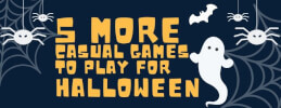 5 More Casual Games to Play for Halloween thumb