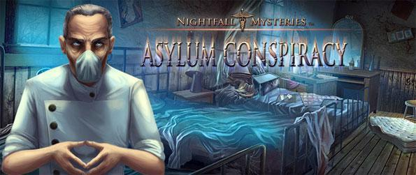 Nightfall Mysteries: Asylum Conspiracy - Immerse yourself into a dark asylum as you help a young orphan find her grandfather.
