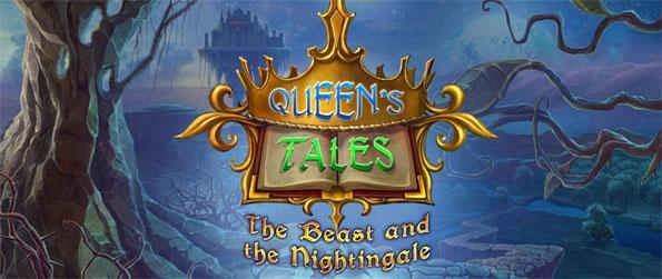 Queen's Tales: The Beast and the Nightingale - Enter a story of magic and save yourself and your father from a terrible beast.