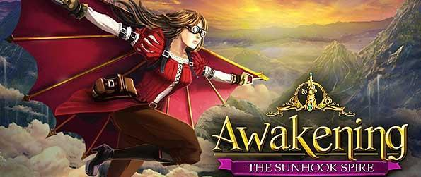 Awakening: The Sunhook Spire - Join Sophia as she continues her fight against the evil enchantress in this fifth title of the series Awakening.