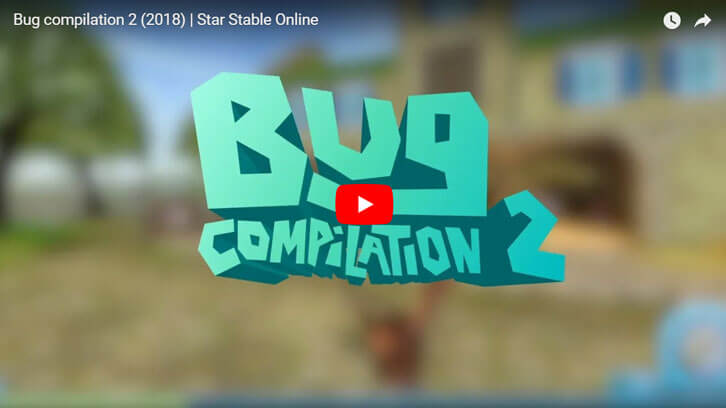 Star Stable's Hilarious Bug Compilation 2