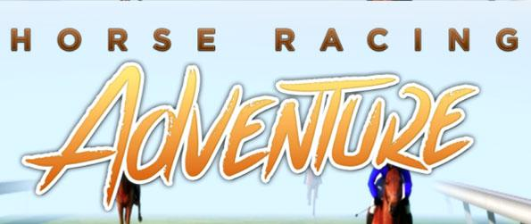 Horse Racing Adventure - Enjoy this sensational horse game that's packed with intense races for all to enjoy.