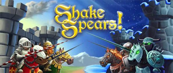 Shake Spears! - Relive the medieval age in this epic knights jousting game Shake Spears!