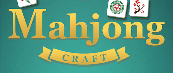 Mahjong Craft - Enjoy this top notch mahjong game that's definitely like no other.