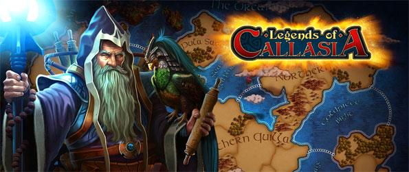 Legends of Callasia - Play as one of the four major factions in the Great Callasian War and set off to dominate the land in Legends of Callasia!