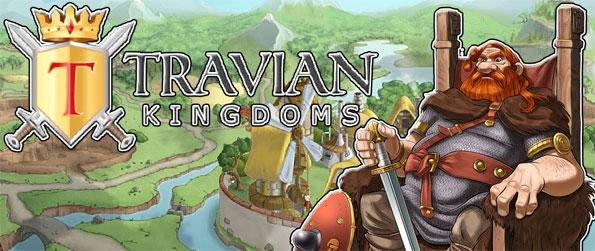 Travian Kingdoms - Build your fiefdom up from scratch.