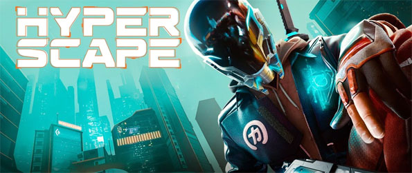 Hyper Scape - Enjoy this epic futuristic style battle royale game that offers an experience like no other.