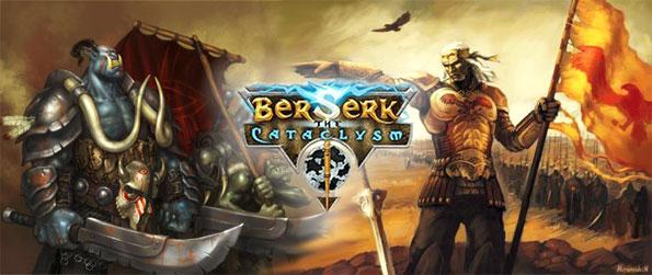 Berserk: The Cataclysm - You are now an Unger, a warrior of prowess commanding forces full of heroes and allies. The world you knew is ravaged by magic, and darkness rises to claim what is left of the world.