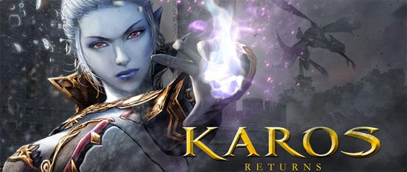 Karos Returns - Enjoy a stunning new PVP specialized MMO game full of brilliant features and battles to enjoy.