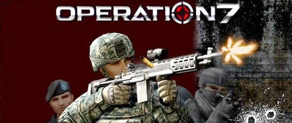Operation 7 - Go back to the roots of FPS in this amazing classic shooter experience.