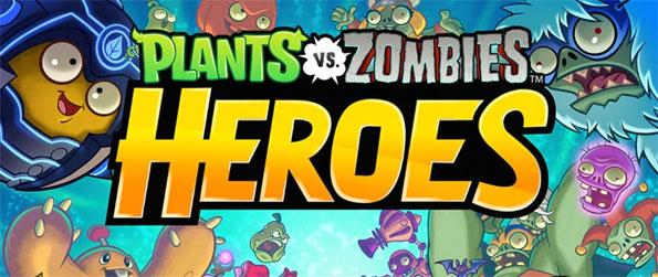 Plants vs Zombies: Heroes - Enjoy the renowned Plants vs Zombies series in a brand new way in Plants vs Zombies: Heroes!