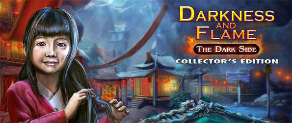 Darkness and Flame: The Dark Side Collector's Edition - Find all the hidden clues in Darkness and Flame: The Dark Side Collector's Edition.