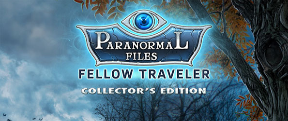 Paranormal Files: Fellow Traveler Collector's Edition - Make sure you live past the 3 days limit that is given to you.