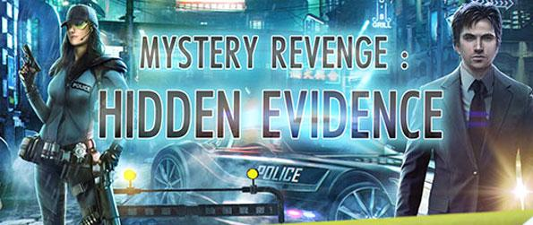 Mystery Revenge: Hidden Evidence - Welcome to New Hell City, where you will need to find several missing people and solve cases along the way in this futuristic Hidden Object Game on Facebook.