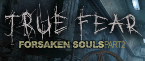 True Fear: Forsaken Souls 2 - Open the doors to the asylum of horrors once again to find the answers that you desperately seek!