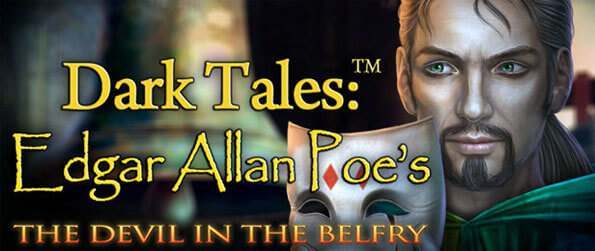 Dark Tales: Edgar Allen Poe's The Devil and the Belfry - Enjoy this thoroughly entertaining hidden object game that'll have you completely captivated from the moment you start playing.