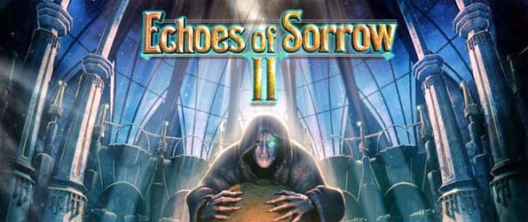 Echoes of Sorrow ll - Set foot into the dream world in this epic hidden object game that's quite unlike the rest.