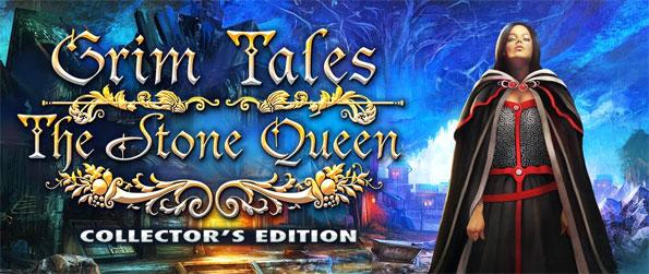 Grim Tales: The Stone Queen - Someone is turning people to stone and it falls to you to stop them in this brilliant addition to the series.