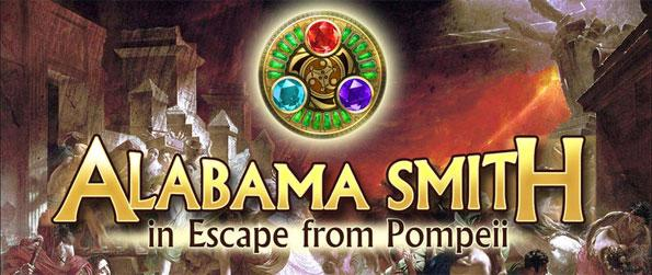 Alabama Smith: Escape from Pompeii - Become student Alabama Smith as he searches for a powerful artifact.