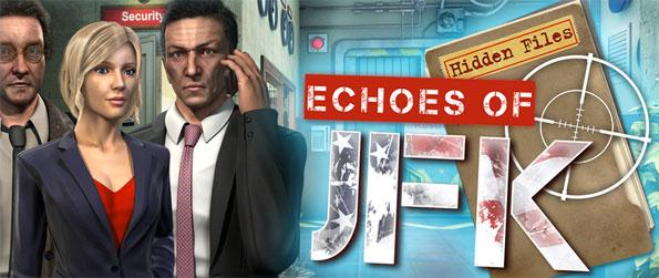 Hidden Files: Echoes of JFK - Take the role of a detective and uncover the truth.